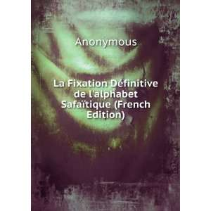 de lalphabet Safaïtique (French Edition): Anonymous: Books
