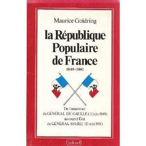 populaire de France, 1949 1981: De lassassinat du general de Gaulle