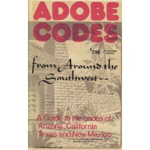 of Arizona, California, Texas and New Mexico Inc. Adobe News Books