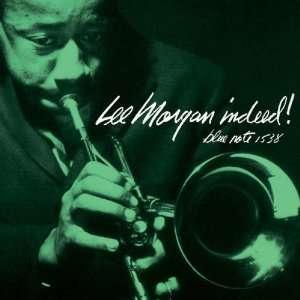 Indeed Lee Morgan Music