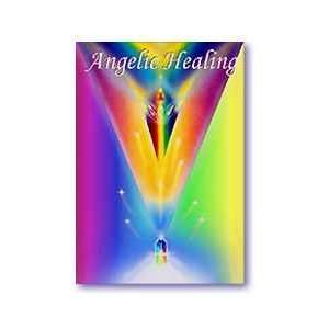Angelic Healing for fear: LaUna Huffines: Books