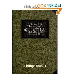 Philadelphia, Sunday morning, April 23, 1865 Phillips Brooks Books