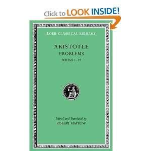 Problems, Volume I Books 1 19 (Loeb Classical Library) Aristotle