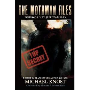 The Mothman Files (9780982993750): Michael Knost: Books