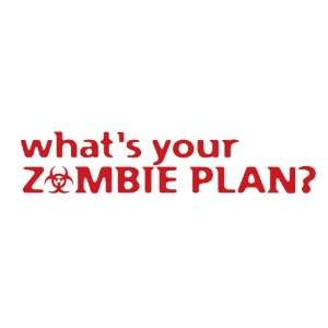 Whats your zombie plan?   Funny Decal / Sticker Sports