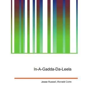 In A Gadda Da Leela Ronald Cohn Jesse Russell Books