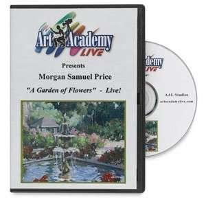 Samuel Price DVD   A Garden of Flowers by Morgan Samuel Price DVD