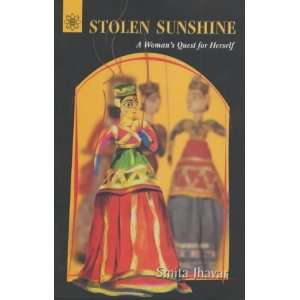 Stolen Sunshine: A Womans Quest for Herself (Buddhist