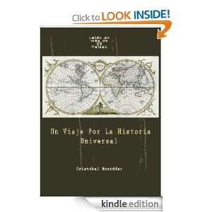Un Viaje Por La Historia Universal (Spanish Edition) [Kindle Edition]