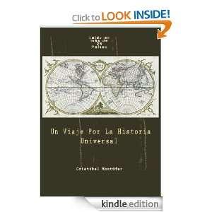 Un Viaje Por La Historia Universal (Spanish Edition) [Kindle Edition]