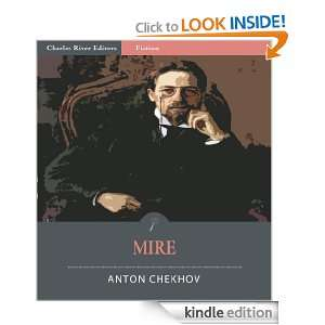 Mire (Illustrated) Anton Chekhov, Charles River Editors