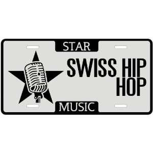 New  I Am A Swiss Hip Hop Star   License Plate Music