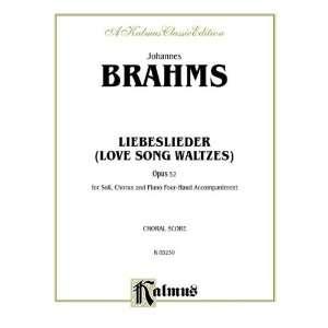 Love Song Waltzes (Liebeslieder Waltzes), Op. 52 (Kalmus