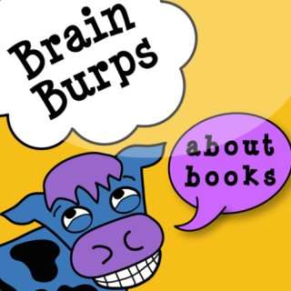 Brain Burps About Books with Author/Illustrator Katie