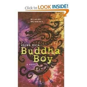 Buddha Boy (9780756931179) Kathe Koja Books