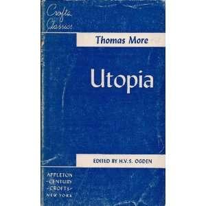 Utopia Thomas More, H V S Ogden Books