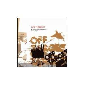 Off Target a Coalition Records Sampler Various Artists