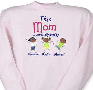 This Mom Is Loved By Custom Stick People Sweatshirt