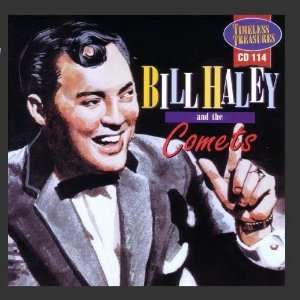 Bill Haley & Comets: Bill Haley & The Comets: Music