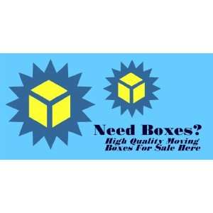 3x6 Vinyl Banner   Need Boxes? High Quality Moving