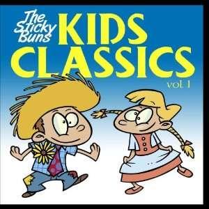 Kid Classics vol. 1: The Sticky Buns: Music