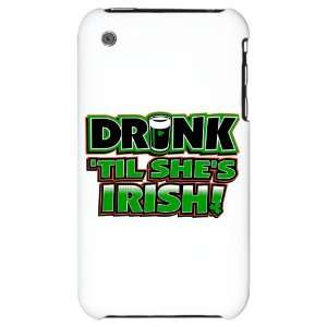 iPhone 3G Hard Case Drinking Humor Drink Til Shes Irish St Patricks