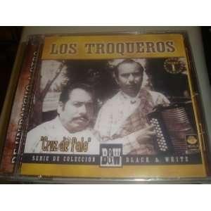Los Troqueros Cruz De Palo: LOS TROQUEROS: Music