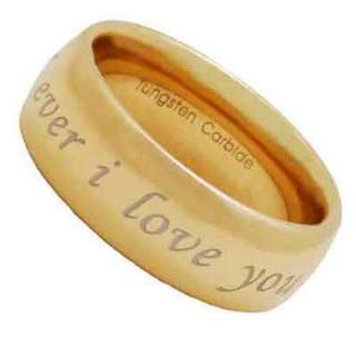 Tungsten Carbide Gold GP i Love you forever and ever Etch Mens