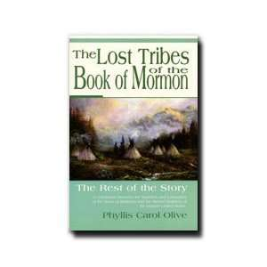 Lost Tribes of the Book of Mormon   Author of other wonderful books