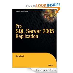 Pro SQL Server 2005 Replication (Definitive Guide) Sujoy Paul