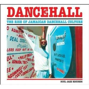 the Rise of Jamaican [Vinyl] Dancehall the Rise of Jamaican Music