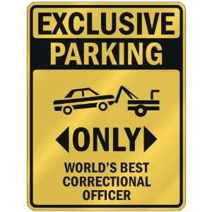BEST CORRECTIONAL OFFICER  PARKING SIGN OCCUPATIONS: Home Improvement