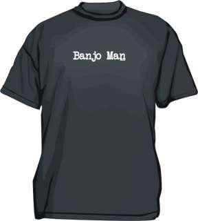 Banjo Man Mens Tee Shirt PICK Size Small 6XL & Color