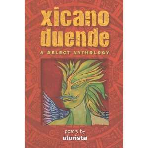 Xicano Duende: A Select Anthology (Spanish Edition