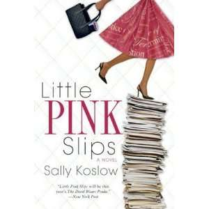 LITTLE PINK SLIPS  Books