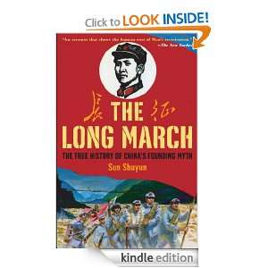 The Long March The True History of Communist Chinas Founding Myth