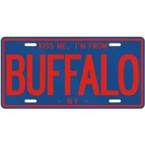 NEW  KISS ME , I AM FROM BUFFALO  NEW YORKLICENSE PLATE SIGN USA