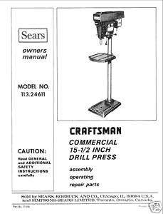 Craftsman 15 1/2  DRILL PRESS Manual Model 113.24611