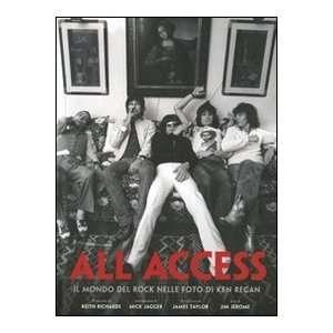 All access. Il mondo del rock nelle foto di Ken Regan