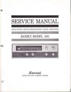 SANSUI SERVICE MANUAL for a MODEL 400 STEREO TUNER AMPLIFIER