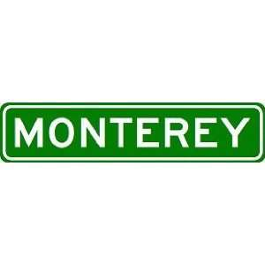 MONTEREY City Limit Sign   High Quality Aluminum