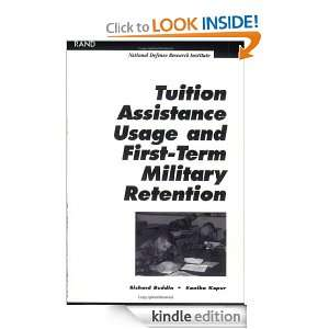 Tution Assistance Usage and First Term Military Retention: Richard J