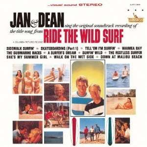 Ride the Wild Surf: Jan & Dean: Music