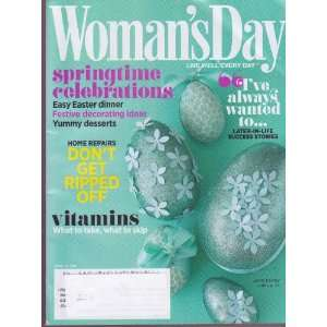 WOMANS DAY Magazine (4/17/11) Springtime Celebrations: Staff Writers