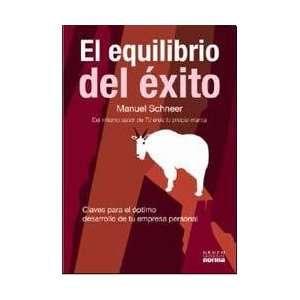 EQUILIBRIO DEL EXITO, EL (Spanish Edition) (9789584526786