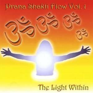 Vol. 1 Light Within Prana Shakti Flow Music