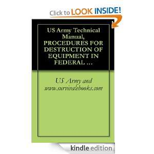 US Army Technical Manual, PROCEDURES FOR DESTRUCTION OF EQUIPMENT IN