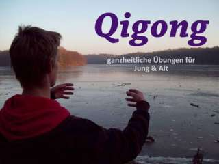Qigong   Übungen für Jung und Alt in Berlin   Reinickendorf