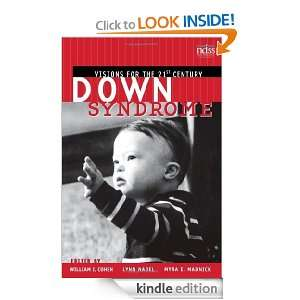 Down Syndrome: Visions for the 21st Century: William I. Cohen, Lynn