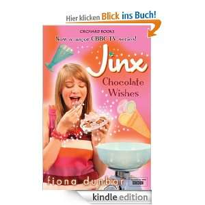 Jinx 3: Chocolate Wishes eBook: Fiona Dunbar: .de: Kindle Shop